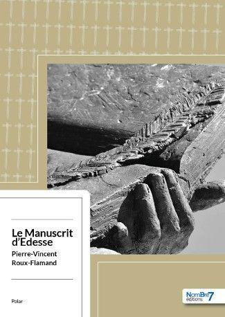 Le Manuscrit d'Edesse