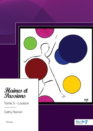 Haines et passions - Tome 3 - Louison