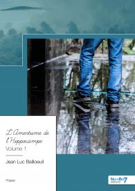 L'Amertume de l'Hippocampe - Volume 1