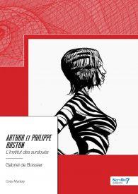 Arthur et Philippe Boston - L'Institut des surdoués