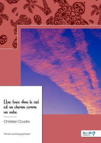 Une trace dans le ciel est un chemin comme un autre