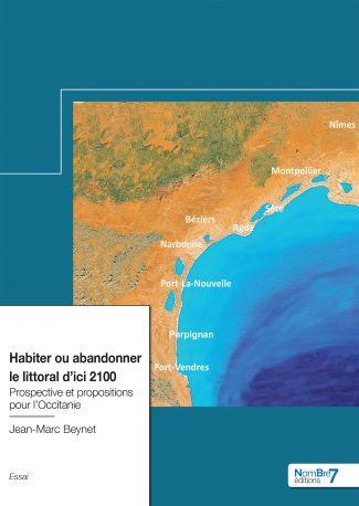 Habiter ou abandonner le littoral d'ici 2100
