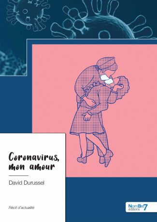 Coronavirus, mon amour