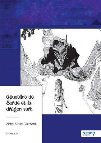 Gaudeline de Borde et le dragon vert