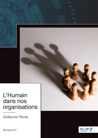 L'Humain dans nos organisations