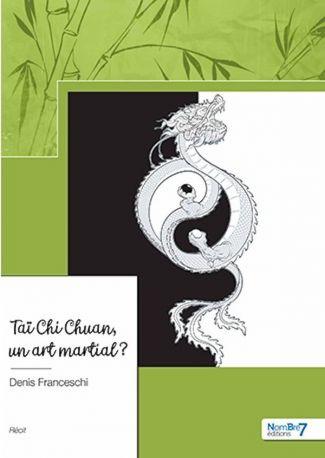 Taï Chi Chuan, un art martial ?