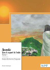 Anankê - T1 - Sous le regard de l'astre