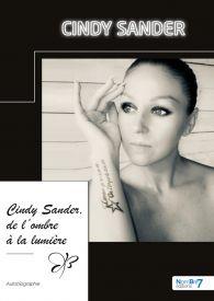 Cindy Sander, de l'ombre à la lumière