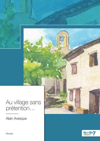 Au village sans prétention...