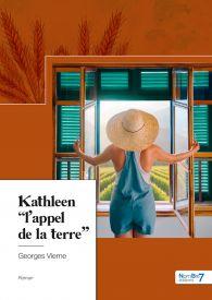 """Kathleen """"l'appel de la terre"""""""